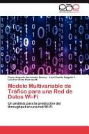 Modelo Multivariable de Tráfico Para Una Red de Datos Wi-Fi