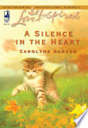 A Silence in the Heart  Mills   Boon Love Inspired