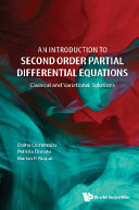 An Introduction to Second Order Partial Differential Equations