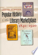 Popular History and the Literary Marketplace  1840 1920