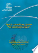 Towards an Arab higher education space  international challenges and societal responsibilities