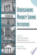 Understanding Minority Serving Institutions