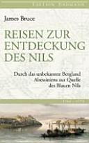 Reisen zur Entdeckung des Nils