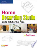 Home Recording Studio  Build It Like the Pros