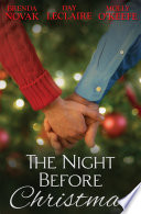 The Night Before Christmas: On a Snowy Christmas / The Christmas Baby / The Christmas Eve Promise (Mills & Boon M&B) York Times Bestselling Author Brenda Novak