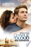 Morte E Vida De Charlie St Cloud book