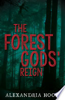 The Forest Gods  Reign