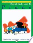 Alfred s Basic Piano Course Recital Book  Bk 1b