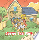 Gorge The Fart