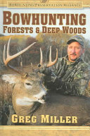 Bowhunting Forests & Deep Woods