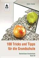 100 Tricks und Tipps für die Grundschule