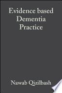 Evidence Based Dementia Practice