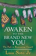 Awaken to the Brand New You