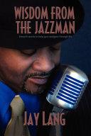Wisdom From the Jazzman