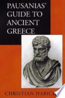 Pausanias  Guide to Ancient Greece