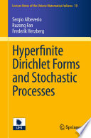 Hyperfinite Dirichlet Forms And Stochastic Processes
