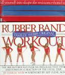 Tamilee Webb s Original Rubber Band Workout
