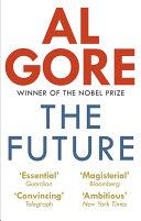 The Future by Al Gore/