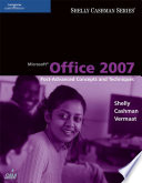 Microsoft Office 2007  Post Advanced Concepts and Techniques