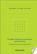 Principles of Quantum Computation and Information  Basic tools and special topics