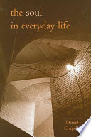 Soul in Everyday Life  The