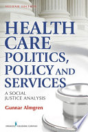 Health Care Politics Policy And Services book