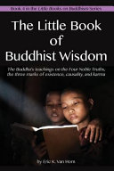 The Little Book of Buddhist Wisdom Religions These Include Ethics And Morality Altruism And
