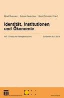 Identität, Institutionen und Ökonomie
