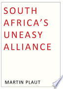 South Africa s Uneasy Alliance Book PDF