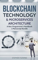 Blockchain Technology And Microservices Architecture