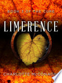 Limerence Book Three Of The Cure Omnibus Edition