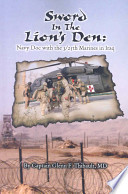 Sword in the Lion's Den: Navy Doc with 3/25th Marines in Iraq