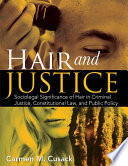HAIR AND JUSTICE