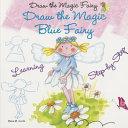 Draw the Magic Blue Fairy