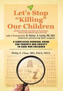 Let's Stop Killing Our Children