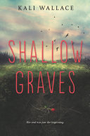 Shallow Graves : gripping, hauntingly atmospheric novel about...