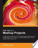 Php Web 2 0 Mashup Projects