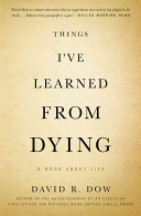 Things I Ve Learned From Dying book