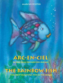 Arc-En-Ciel/Rainbow Fish : real value of personal beauty and friendship....
