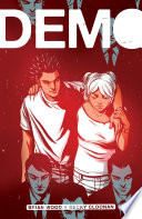 Demo : teenager with powers. demo chronicles the lives...
