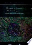 Mesozoic To Cenozoic Alkaline Magmatism In The Brazilian Platform book