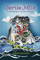 download ebook gertie milk and the keeper of lost things pdf epub