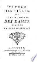 L    cole Des Filles  Ou La Philosophie Des Dames
