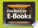 Das Buch zu E Books    Ihr Einstieg ins digitale Lesen  Ger  te  Lese Apps  E Book Shops  technisches Grundwissen  Troubleshooting u v m