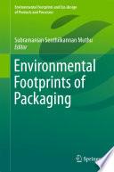 Environmental Footprints of Packaging
