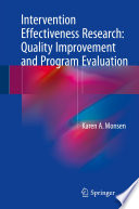 Intervention Effectiveness Research Quality Improvement And Program Evaluation