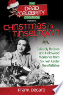 The Dead Celebrity Cookbook Presents Christmas In Tinseltown
