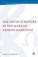 download ebook the use of scripture in the markan passion narrative pdf epub