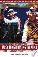 Music Indigeneity Digital Media
