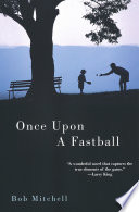 Once Upon a Fastball